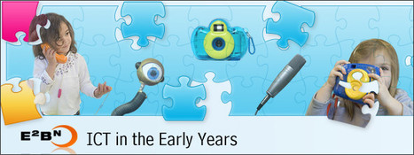 ICT in the Early Years - E2BN | Creative Ways to Implement Technology in the Early Years Classroom | Scoop.it