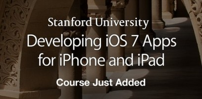 Developing iOS 7 Apps for iPhone and iPad: A Free Online Course by Stanford - Open Culture | iPads in preK-12 schools & the common core | Scoop.it