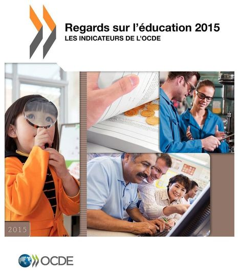 Regards sur l'éducation 2015 | OECD READ edition | Bibliothéconomie et gestion de l'information | Scoop.it