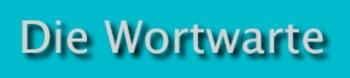 (DE) - Neue Wörter vom 10.5.2016 |wortwarte.de | Glossarissimo! | Scoop.it