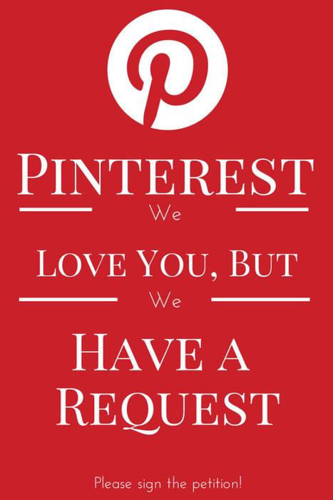 Dear Pinterest – You Know I Love You, But – LISTS, PLEASE! | Pinterest | Scoop.it