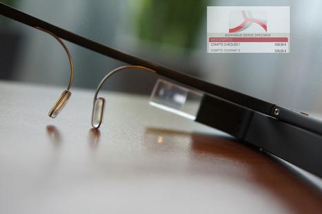Des Google Glass pour consulter ces comptes au Crédit Mutuel. | Les lunettes à réalité augmentée | Scoop.it