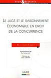 Le juge et le raisonnement économique en droit de la concurrence (A.-L. Sibony) | Nouveaux ouvrages du centre de documentation du CECOJI | Scoop.it