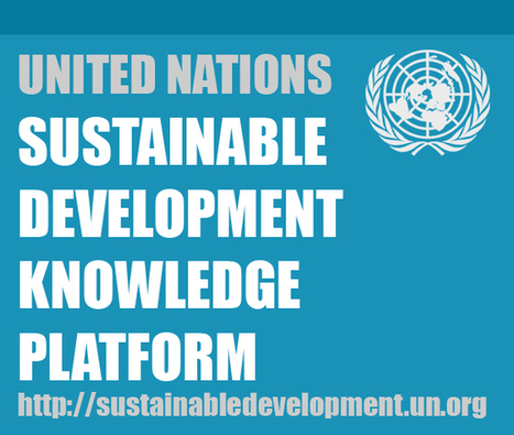 Sustainable Development Knowledge Platform | Collected Economics | Scoop.it