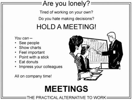 Meetings: Where Work Goes to Die | English for Business Meetings | Scoop.it