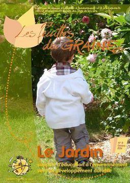Les feuilles du GRAINE n°9 : le jardin support d'éducation à l'environnement et à la citoyenneté vers un développement durable | Ressources & Documentation | Scoop.it