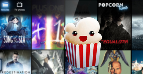Popcorn Time passera au P2P intégral pour garantir sa survie | Libertés Numériques | Scoop.it