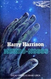 Morreu Harry Harrison - Artes - DN | Ficção científica literária | Scoop.it