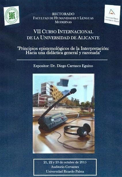 2015-10-21/22/23 Lima, VII CURSO INTERNACIONAL DE LA UNIVERSIDAD DE ALICANTE. | Traducción en Perú: eventos, noticias, talleres | Scoop.it