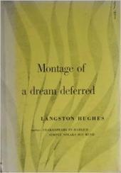 Montage of a Dream Deferred Summary | Langston Hughes and Political Ideology | Scoop.it