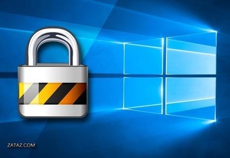 ZATAZ Magazine » Windows 10 : les options à contrôler pour votre sécurité | Geeks | Scoop.it