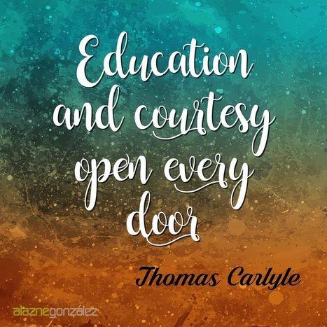 Education and courtesy open every door | Pedalogica: educación y TIC | Scoop.it