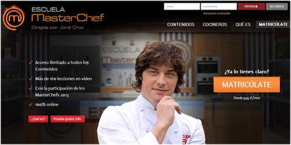 Escuela MasterChef: aprendiendo a cocinar 100% en línea. | E-Learning, Formación, Aprendizaje y Gestión del Conocimiento con TIC en pequeñas dosis. | Scoop.it