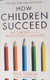 leading and learning: Paul Tough on poverty :'How Children Succeed - grit, curiosity, and the hidden power of character'. | Educational Leadership and Technology | Scoop.it