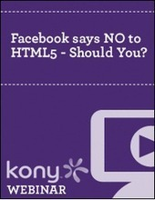 Facebook says NO to HTML5 - Should You?   Software and Web Development   Scoop.it