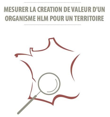 Quinze indicateurs pour mesurer la «Création de valeur partagée» entre HLM et territoires ! | Nouveaux paradigmes | Scoop.it