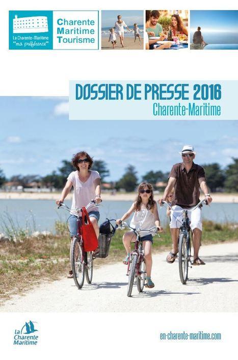 Dossier de presse 2016 de la Charente-Maritime | Aunis Marais Poitevin et la Presse | Scoop.it