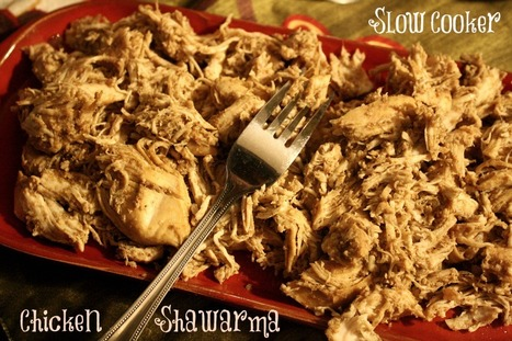 Slow Cooker Chicken Shwarma | Food for Foodies | Scoop.it