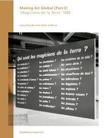 Archive of Art Spam: Jeudi 11 Juillet, 19h/July 11th, 7 PM: lancement ... | Magiciens de la terre | Scoop.it