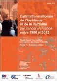 Les données - Institut National Du cancer | Cancer : chiffres et rapports | Scoop.it