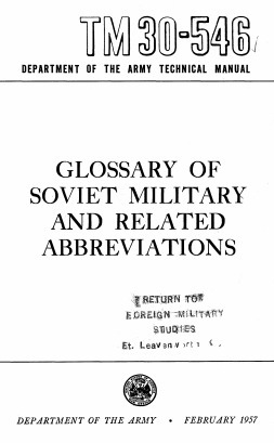 (RU) (EN) (PDF) - Glossary of Soviet Military & Related Abbreviations | TM 30-546 (Google Drive) | Glossarissimo! | Scoop.it