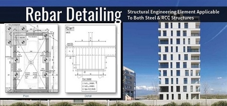 Rebar Detailing; Structural Engineering Element Applicable To Both Steel & RCC Structures | AutoCad Drafting India | Scoop.it