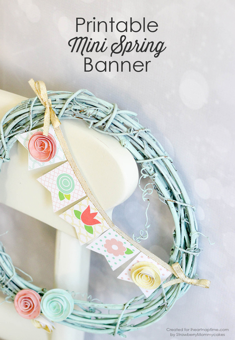 Mini Spring Banner Printable - I Heart Nap Time   Style & Fashion   Scoop.it