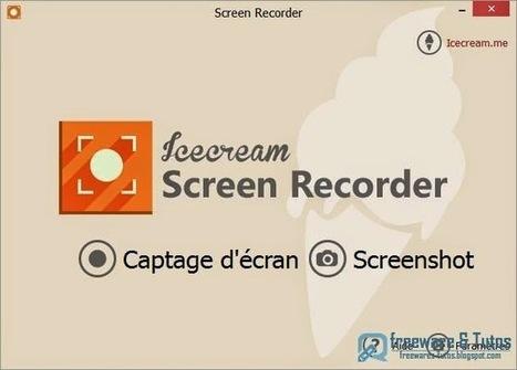 Icecream Screen Recorder : un logiciel gratuit pour capturer et filmer l'activité de son écran | TICE & FLE | Scoop.it