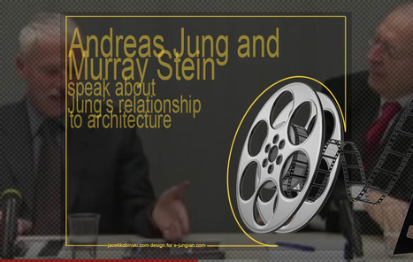 Andreas Jung and Murray Stein speak about Jung's relationship to architecture | Videos, Podcasts | Scoop.it