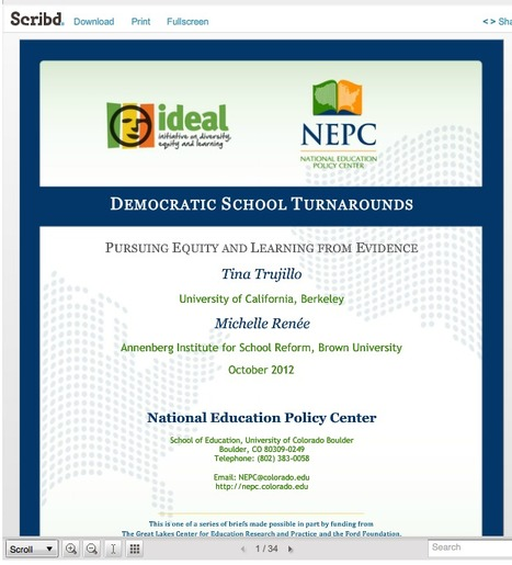 Democratic School Turnarounds: Pursuing Equity and Learning From Evidence | National Education Policy Center | :: The 4th Era :: | Scoop.it