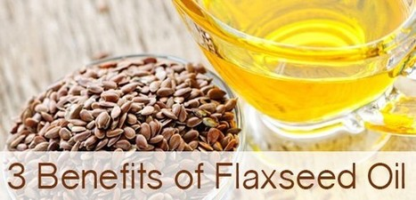 3 MUST-KNOW FLAXSEED OIL BENEFITS - Health Food Store Australia - Natural Health Products | Natural health Tips | Scoop.it