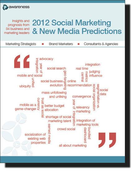 2012 Social Marketing & New Media Predictions | Les Livres Blancs d'un webmaster éditorial | Scoop.it