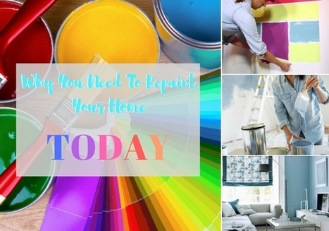 8 Reasons to Get Your House Repainted Today | House cleaning | Scoop.it