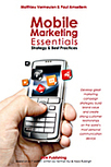 Mobile Marketing Essentials, Strategy & Best Practices by Matthieu Vermeulen & Paul Amsellem (Book) - WPP | Valerio | Scoop.it