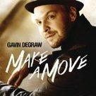 MAKE A MOVE Gavin DeGraw Download - TOP TEN SONGS | Gavin DeGraw | Scoop.it