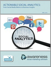 White Paper: Actionable Social Analytics for 2012:  | Uso inteligente de las herramientas TIC | Scoop.it
