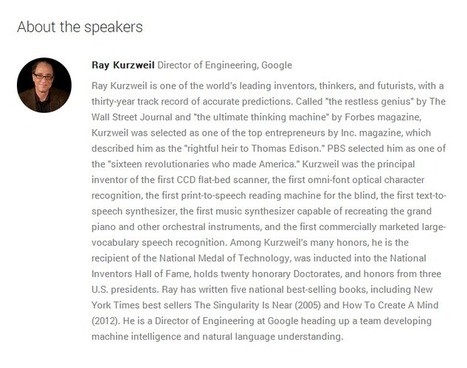 "Google I/O 2014 | watch live here: Ray Kurzweil to present ""Biologically Inspired Models of Intelligence"" at 3pm PST/ 6pm EST 