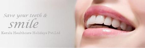 Dental treatment in Kerala | Dental treatment  in kerala | Scoop.it