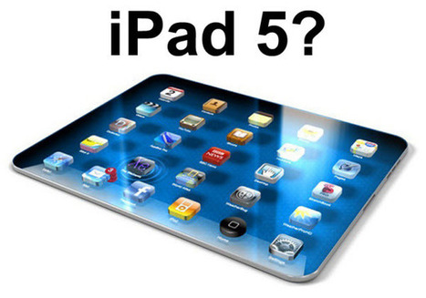 Top 5 Apple iPad 5 Features and Specifications: Rumors So Far | Techclap | Scoop.it