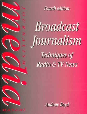 BOOK: mass communication radio: Broadcast Journalism, Fourth Edition ... | periodismo radial | Scoop.it