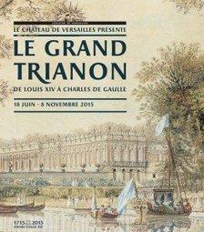 L'histoire du Grand Trianon à travers ses occupants - L'Elephant la revue | L'éléphant - La revue | Scoop.it