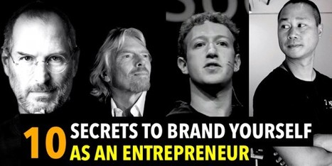 10 Secrets to brand yourself as a successful entrepreneur - KnowStartup | Social Media Marketing | Scoop.it