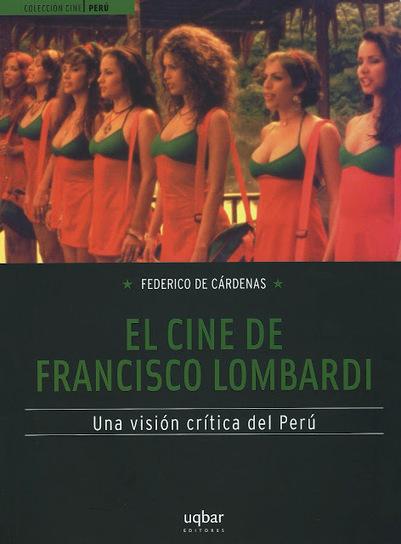 Libros: El cine de Francisco Lombardi   Letras   Scoop.it