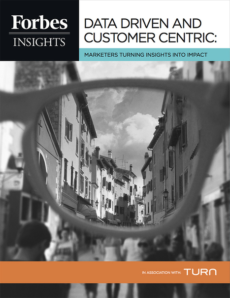 Forbes Insights: Data-Driven and Customer-Centric | MKTG Digital - RHR | Scoop.it