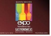 Guanajuato recibe Expo Tendencias Gastronómicas 2012 | expreso - diario de viajes y turismo | Mundoshop | Scoop.it