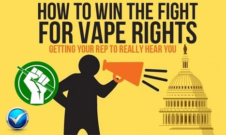 Fight For Vaping By Getting Your Reps To Listen   E Cig - Electronic Cigarette News   Scoop.it