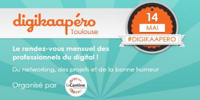 Digikaapéro #17 le 14 Mai 2013 dès 18H30 à La Cantine Toulouse | La Cantine Toulouse | Scoop.it