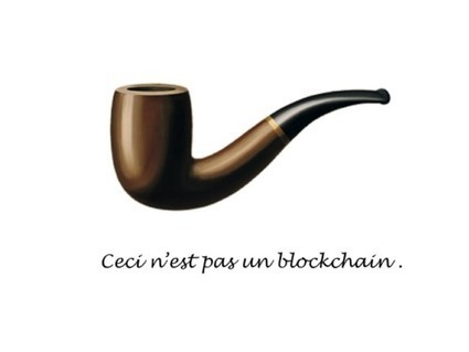 Ceci n'est pas un blockchain | Payments 2.0 | Scoop.it