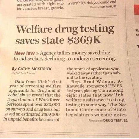 Welfare drug testing saves UT $369K | Littlebytesnews Current Events | Scoop.it
