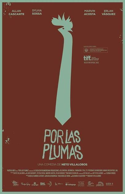"""Award winning Costa Rican Movie : """"Por Las Plumas"""" (All about Feathers) 